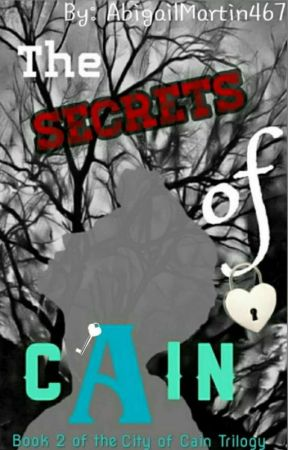 The Secrets of Cain by AbigailMartin467