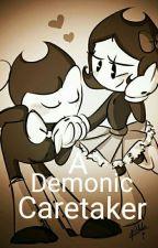 A Demonic Caretaker (Bendy x Cartoon Reader) by Nonymus_Riter