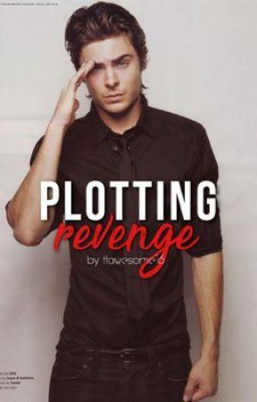 Plotting Revenge by ttawesome16