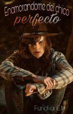 Enamorandome del Chico Perfecto[Carl Grimes Y Tú]|TERMINADA| by FanchanEM