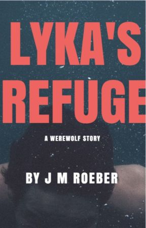 Lyka's Refuge by JMRoeber
