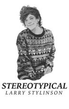 stereotypical » larry au by larryokay