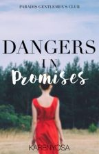 Dangers in Promises by Karenyosa_