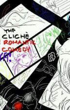 The Cliché Romantic Comedy NYA! by Jackitalyy