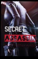 Secret Assassin by iamthequeenofcamelot