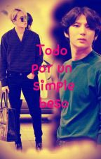Todo por un simple beso by StarLR