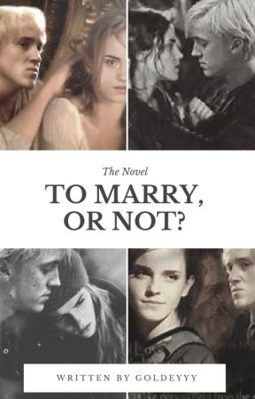 To marry, or not? by Goldeyyy