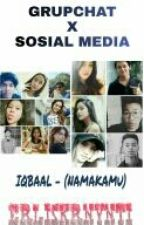 GROUP CHAT x SOSIAL MEDIA - IDR  by ErlisKrnynti
