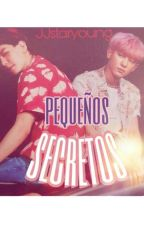 Pequeños Secretos ×Chanbaek by jjstaryoung