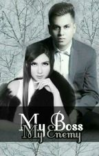 My Boss My Enemy by ElynStory