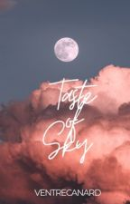 Taste of Sky by VentreCanard