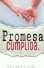 Promesa cumplida. by Samzill