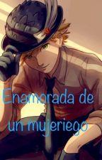Enamorada de un mujeriego  by Amore0913