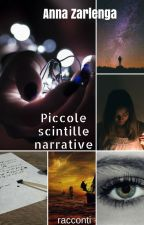 Piccole Scintille Narrative by AnnaZarlenga
