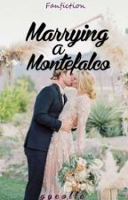 Marrying a Montefalco (Whipped by Jonaxx Fanfiction) by gyeolle