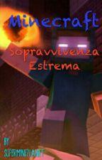 Minecraft: Sopravvivenza Estrema by bdjdjfhdhhd