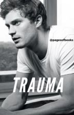 Trauma (fifty shades fanfic) by PagesOfBooks