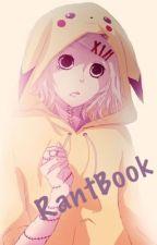 Mon RantBook  by -Liiv-