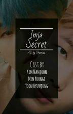 IMJA SECRET [COMPLETE] by Vhaerizz