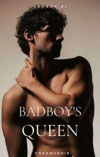 Badboy's Queen by creamyshie