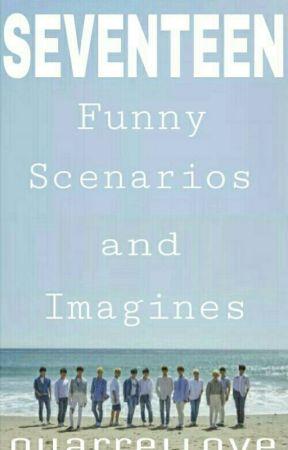 Seventeen Funny Scenarios and Imagines - SVT as your older
