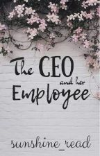 The CEO and her Employee | ✓ by sunshine_read