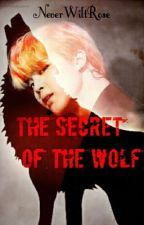 The Secret of the Wolf // Jimin BTS x Reader by NeverWiltRose