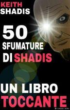 50 Sfumature Di Shadis by crosshacth