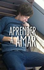 Aprender a amar {narry, au} by narrieworld