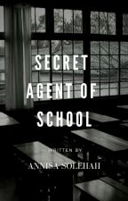 Secret Agent Of School(HIATUS) by Arisaishibashi_
