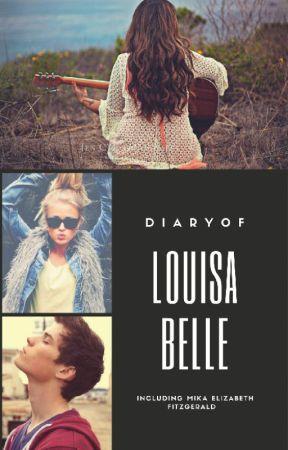 Louisa Belle: Dear Diary by FireflyNovels