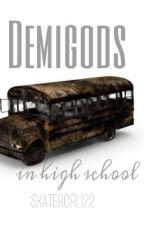 Demigods in highschool  by skatergirl122