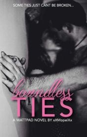 Boundless Ties {BTY #1} #Wattys2016 by xXMopelXx