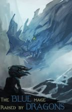 Синий маг, воспитанный драконами / Blue Mage Raised by Dragons by kingwisp