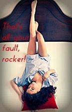 That's all your fault, rocker by vava1199