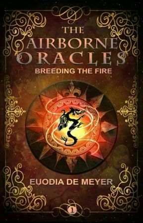 The Airborne Oracles [Book I - Breeding the fire] by euodiadem