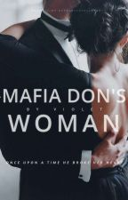 MAFIA DON'S WOMAN  by lovestarstoomuch