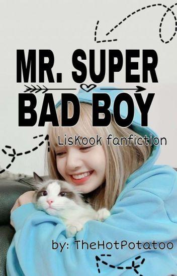 Mr. Super Bad Boy / LisKook