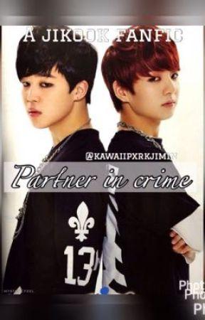 Partner In Crime//Jikook by Jishooked_