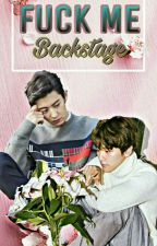 Fuck Me  'Backstage '[Chanbaek Texting ] by kkamjongBaekkie
