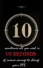 10 SECONDS (girlxgirl)(one shot) by supermandrae