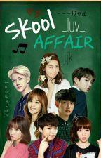 """""""Skool_Luv_Affair"""" -j.jk by ---Red"""
