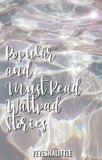 Popular Wattpad Stories by JaSha_17