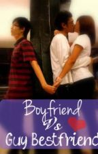 One Shot: Boyfriend VS. Guy Bestfriend by eunisaaaaaa