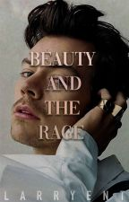 The Beauty and the Rage; larry stylinson ( bottom!louis top!harry ) by larryent