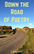 Down the Road of Poetry by LaRenne