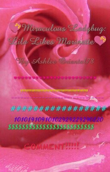 Miraculous Ladybug: Lila Likes Marinette - ashleeoriental73