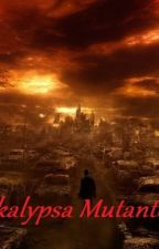 Apokalypsa Mutantov by Lea-Leusik
