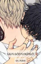 Nem Adom Neked :3  ~Befejezett~ by Shadow_Trix