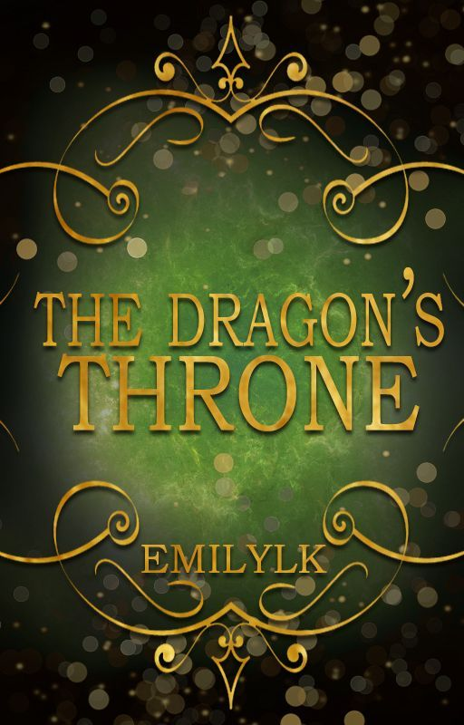 The Dragon's Throne by EmilyLK